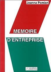 Mémoire d'entreprise : Techniques et outils de la gestion du savoir