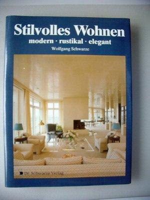 Stilvolles Wohnen modern rustikal elegant 1991 Inneneinrichtung Möbel -