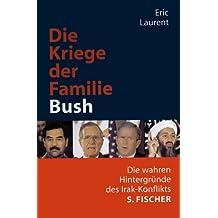 Die Kriege der Familie Bush