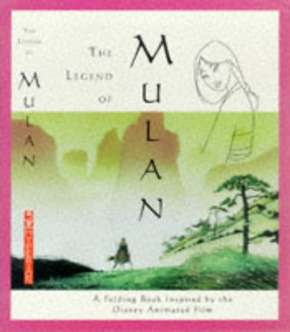 The Legend of Mulan: A Folding Book Inspired by the Disney Animated Film por Disney Book Group