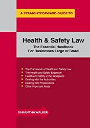 Health and Safety Law : A Straightforward Guide