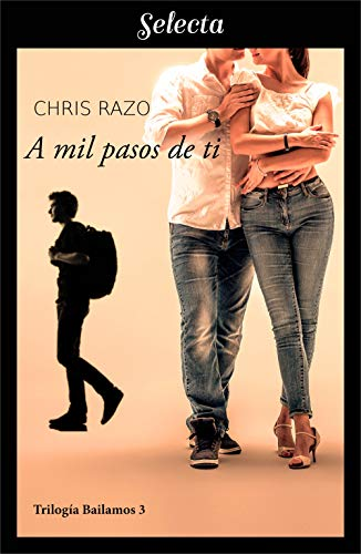 A mil pasos de ti (Bailamos 3) eBook: Chris Razo: Amazon.es ...