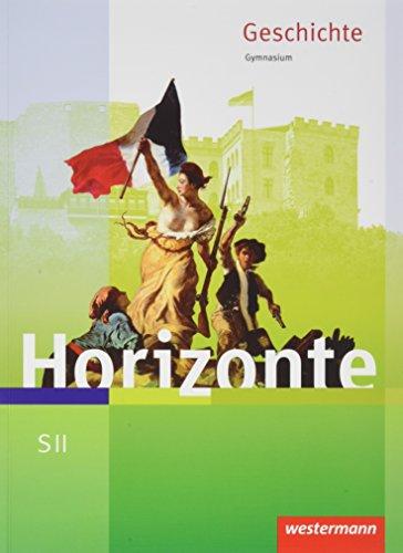Horizonte – Geschichte für die SII – Ausgabe 2017: Schülerband