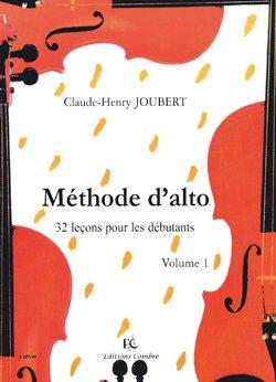 Methode d'alto - Volume 1 : 32 Lecon...
