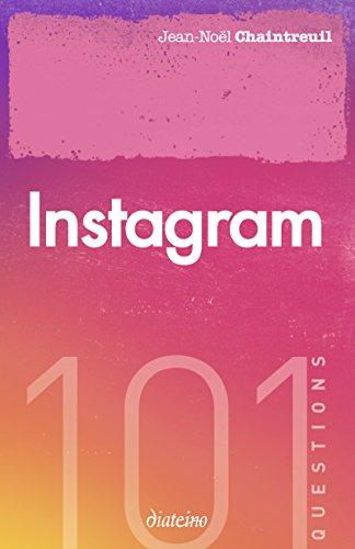 Instagram: 101 questions