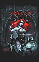 Starblood: the graphic novel/Hardback edition (Starblood graphic novels)