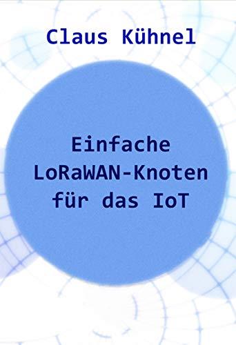 Einfache LoRaWAN-Knoten für das IoT - Antenne Transceiver