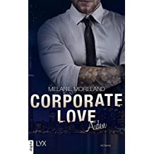 Corporate Love - Aiden (Vested Interest 2) (German Edition)