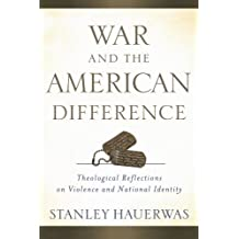 War and the American Difference