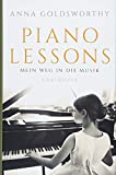 Piano Lessons: Mein Weg in die Musik - Anna Goldsworthy