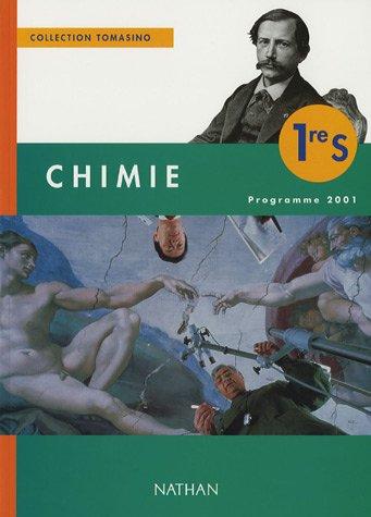 Chimie 1ère S : Programme 2001 par Collectif