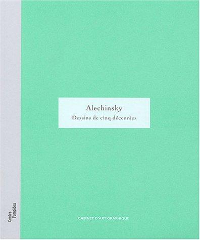 Alechinsky : Dessins de cinq décennies