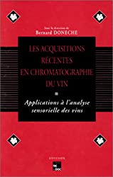Acquisitions récentes en chromatographie du vin : Applications à l'analyse sensorielle des vins, Porto, 31 mars, 1, 2 et 3 avril 1992