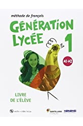 Descargar gratis GENERATION LYCEE A1/A2 ELEVE+CD+DVD - 9788490491898 en .epub, .pdf o .mobi