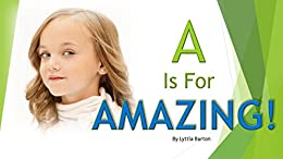A Is For Amazing por Lyttia Burton epub