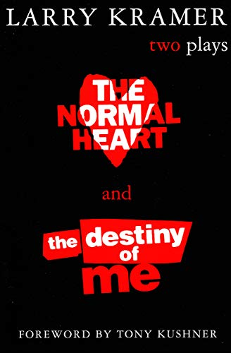 The Normal Heart and The Destiny of Me: Two Plays (English Edition)