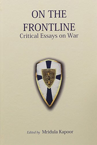 On the Frontline: Critical Essays on War
