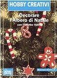 Scarica Libro Decorare l albero di Natale con l effetto vetro Ediz illustrata (PDF,EPUB,MOBI) Online Italiano Gratis