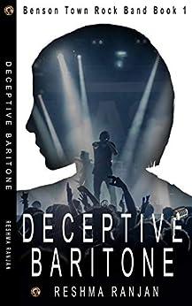 Deceptive Baritone (Benson Town Rock Band Book 1) by [Ranjan, Reshma]