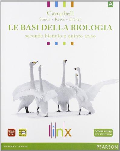 Le basi della biologia. Genetica ed evoluzione-Il corpo umano. Per il triennio delle Scuole superiori. Con espansione online