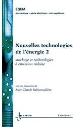 Nouvelles technologies de l'énergie : Tome 2, Stockage et technologie à émission réduite