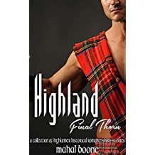 Highland Final Thorn: A Collection of Highlander Historical Romance Short Stories (English Edition)