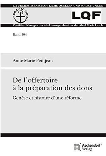 De l'offertoire à la préparation des dons: Genese et histoire d'une reforme