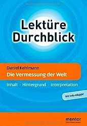 Daniel Kehlmann: Die Vermessung der Welt - Buch mit Info-Klappe: Inhalt - Hintergrund - Interpretation