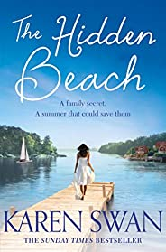 The Hidden Beach: A Page-Turning Summer Story of Romance, Secrets and Betrayal (English Edition)