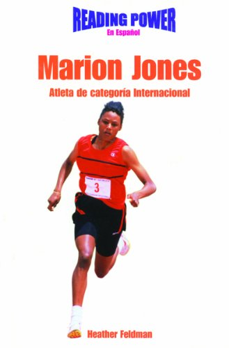 Marion Jones Atleta De Categoria International/ World Class Runner (Superestrellas Del Deporte) por Heather Feldman
