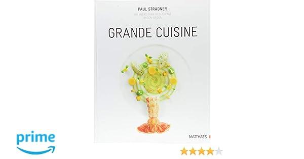 Grande Cuisine: Amazon.de: Paul Stradner: Bücher