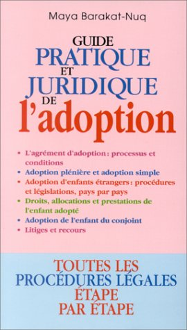 Guide pratique et juridique de l'adoption
