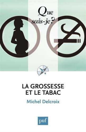 La grossesse et le tabac par Michel Delcroix