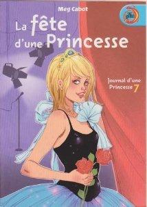 Journal d'une princesse (7) : La fête d'une princesse