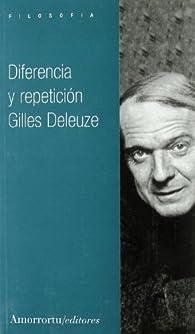 Diferencia y repetición par Gilles Deleuze