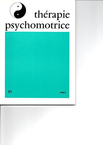 Thérapie Psychomotrice N°85