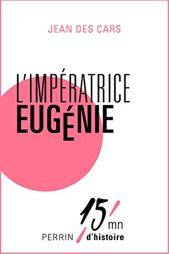 L'impératrice Eugénie (French Edition) - Imperatrice Eugenie