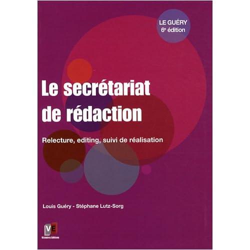 Le secrétariat de rédaction : Relecture, editing, suivi de réalisation