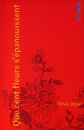 Descargar Libro Que cent fleurs s'épanouissent de Feng Jicai