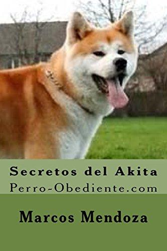 Secretos del Akita: Perro-Obediente.com
