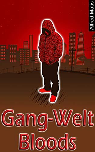 Gang-Welt: Bloods