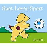 Spot Loves Sport.