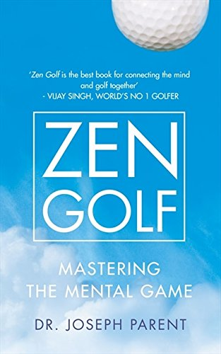 Zen Golf por Dr. Joseph Parent
