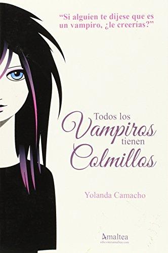 Todos los Vampiros tienen Colmillos: 1