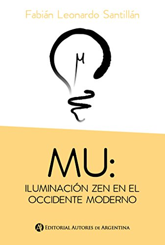 Mu : iluminación zen en el occidente moderno eBook: Fabián ...