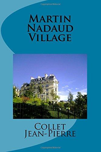 Martin Nadaud Village