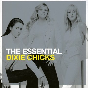 the-essential-dixie-chicks