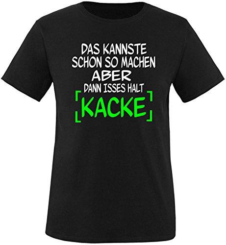 EZYshirt® Das kannste schon so machen aber dann isses halt kacke Herren Rundhals T-Shirt Schwarz/ Weiß/ Neongr