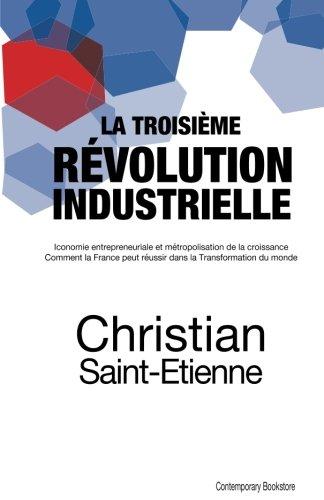 La troisième révolution industrielle par Christian Saint-Etienne