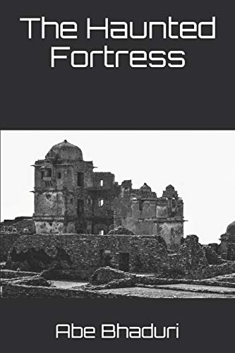 The Haunted Fortress (The Atheist, Band 1)
